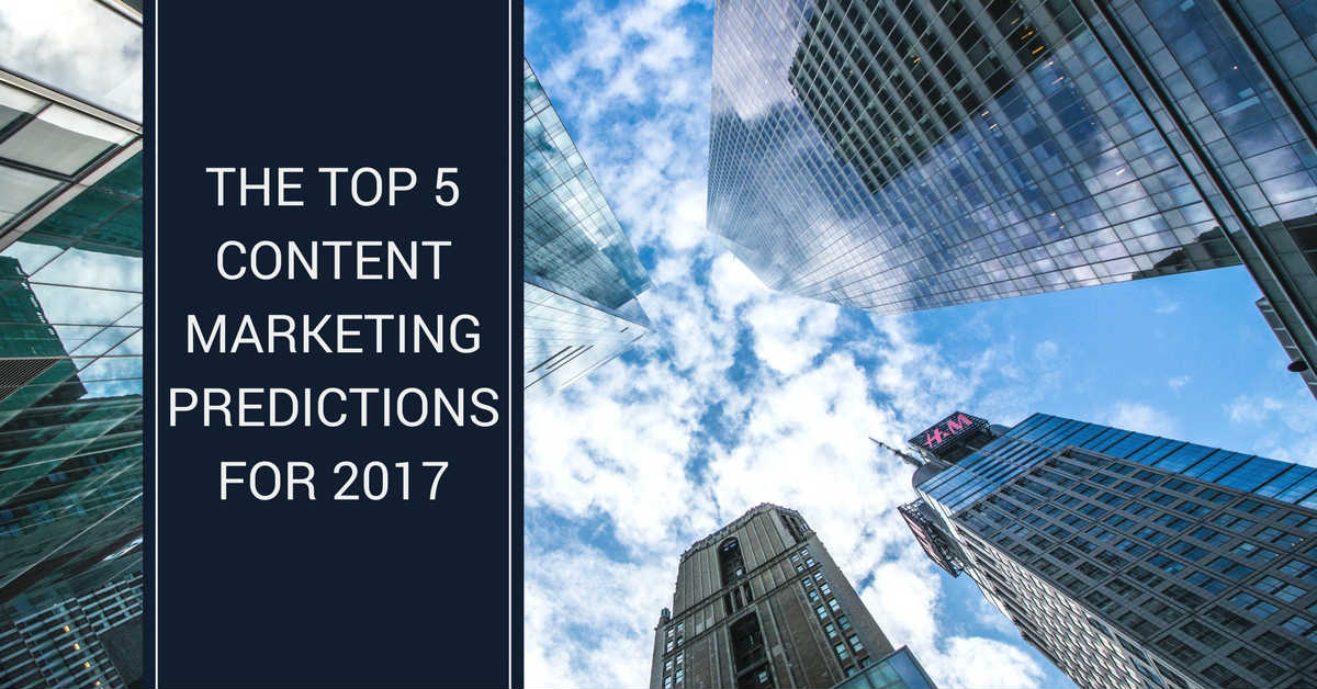 Growth Gurus Digital Marketing - The top five content marketing predictions for 2017