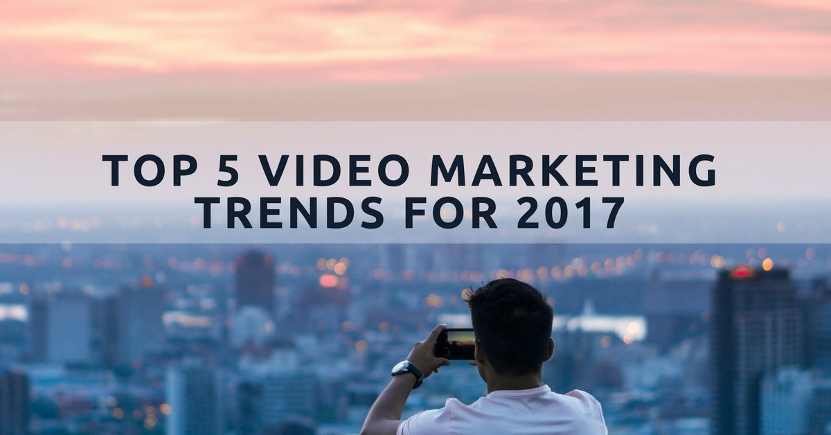 Growth-Gurus-Digital-Marketing-Top-5-Video-Marketing-Trends-For-2017